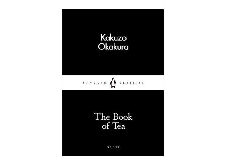 The Book of Tea – Kakuzo Okakura